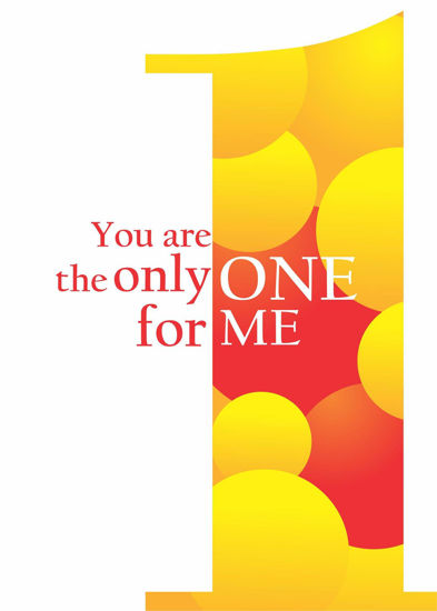 Picture of You are the only ONE for ME