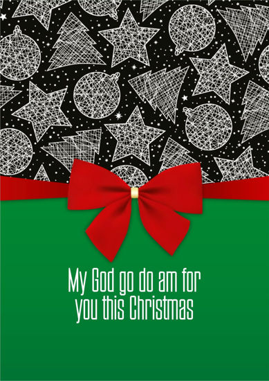 Picture of My God go do am for you this Christmas